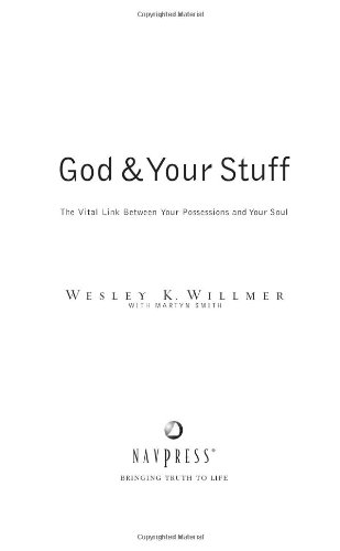God and Your Stuff The Vital Link Between Your Possessions and Your Soul N/A edition cover