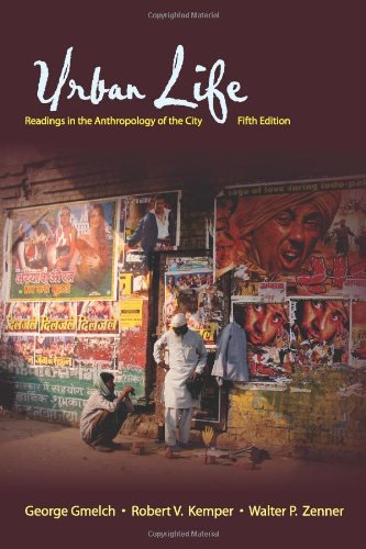 Urban Life Readings in the Anthropology of the City 5th 2009 edition cover