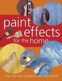 Paint Effects for the Home N/A edition cover