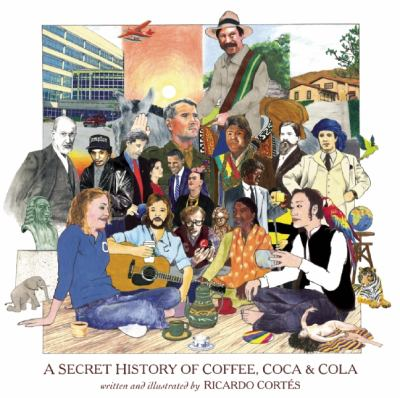 Secret History of Coffee, Coca and Cola   2013 edition cover