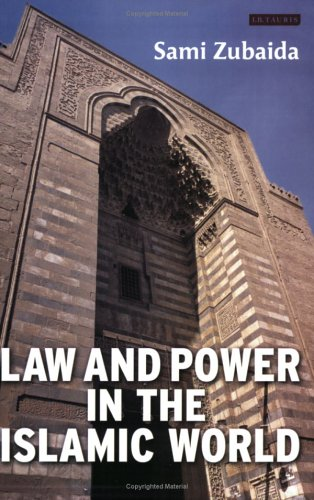Law and Power in the Islamic World   2005 edition cover