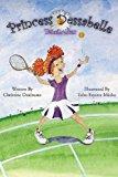 Princess Dessabelle Tennis Star N/A 9781938438349 Front Cover