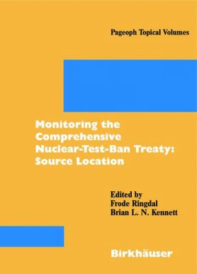 Monitoring the Comprehensive Nuclear-Test-Ban Treaty Source Location  2001 9783764365349 Front Cover