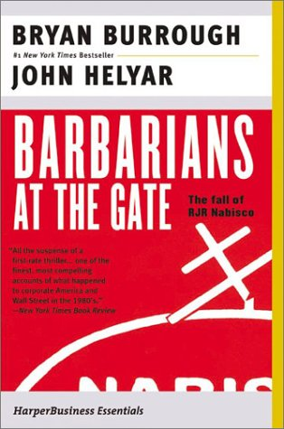 Barbarians at the Gate The Fall of RJR Nabisco  2003 edition cover