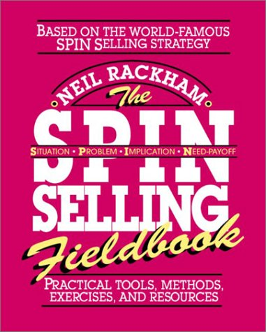 S. P. I. N. Selling Fieldbook Practical Tools, Methods, Exercises and Resources  1996 edition cover