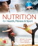 Nutrition for Health, Fitness and Sport:   2016 9780078021350 Front Cover