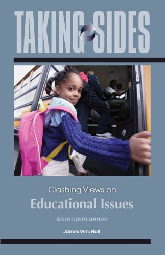Taking Sides: Clashing Views on Educational Issues  17th 2013 9780078050350 Front Cover