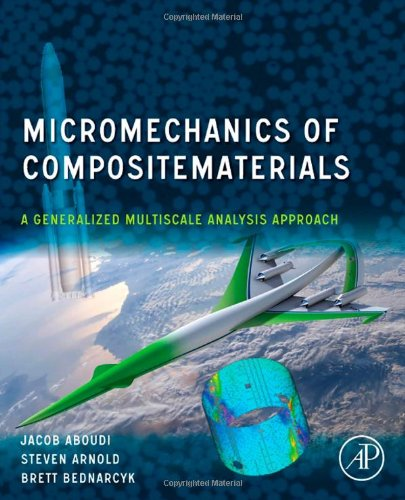 Micromechanics of Composite Materials A Generalized Multiscale Analysis Approach  2013 9780123970350 Front Cover