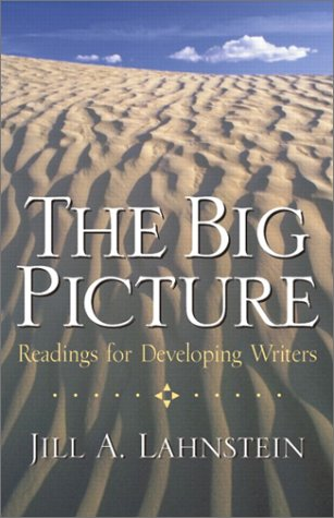 Big Picture Readings for Developing Writers  2003 9780130938350 Front Cover