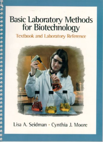 Basic Laboratory Methods for Biotechnology   2000 9780137955350 Front Cover