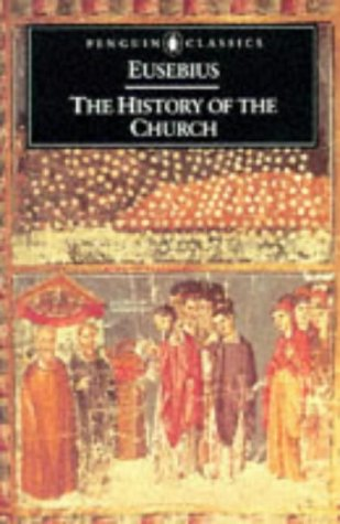History of the Church From Christ to Constantine  2004 (Revised) edition cover