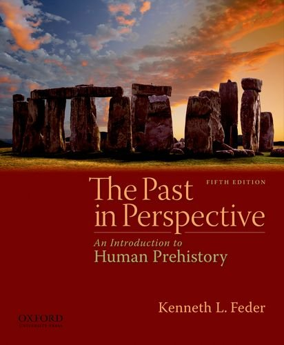 Past in Perspective An Introduction to Human Prehistory 5th 2010 edition cover