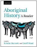 Aboriginal History A Reader  2012 9780195432350 Front Cover