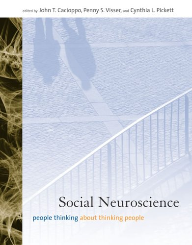 Social Neuroscience People Thinking about Thinking People  2006 9780262033350 Front Cover