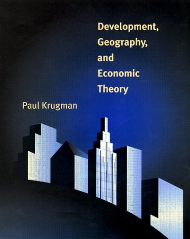 Development, Geography, and Economic Theory   1997 (Reprint) edition cover