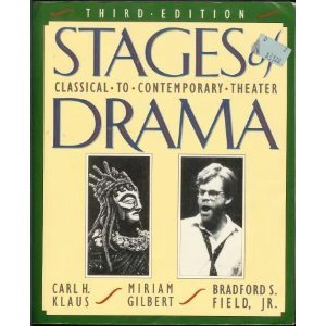 Stages of Drama Classical to Contemporary Theater 3rd 1995 edition cover
