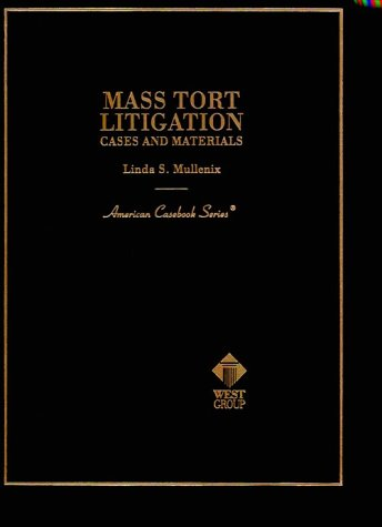 Cases and Materials on Mass Tort Litigation   1996 9780314066350 Front Cover