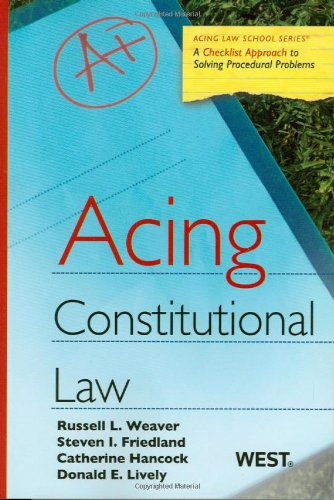 Acing Constitutional Law   2010 9780314181350 Front Cover