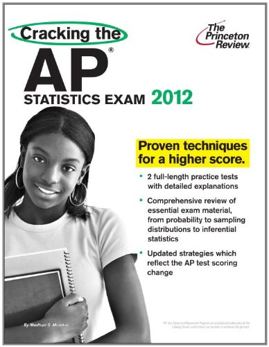 Cracking the AP Statistics Exam, 2012 Edition  N/A 9780375427350 Front Cover