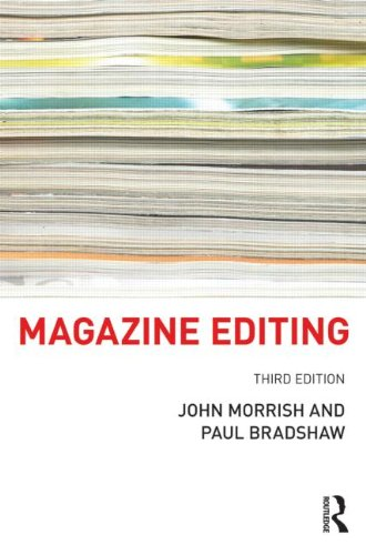 Magazine Editing In Print and Online 3rd 2012 (Revised) edition cover
