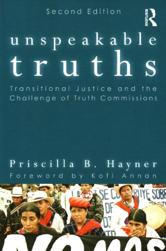 Unspeakable Truths Transitional Justice and the Challenge of Truth Commissions 2nd 2011 (Revised) edition cover