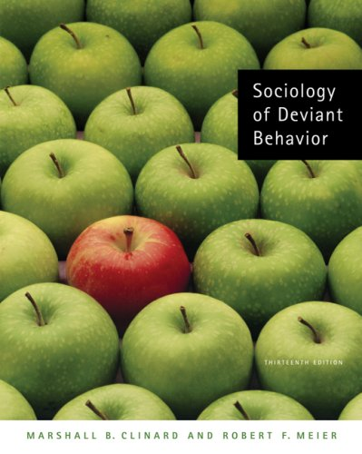 Sociology of Deviant Behavior  13th 2008 (Revised) edition cover