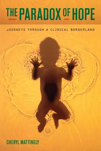 Paradox of Hope Journeys Through a Clinical Borderland  2010 edition cover