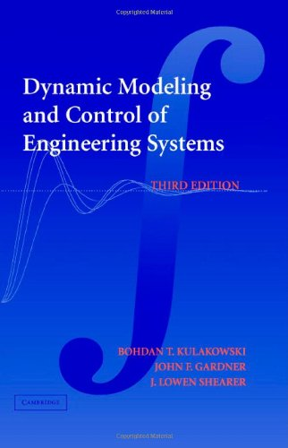 Dynamic Modeling and Control of Engineering Systems  3rd 2007 edition cover