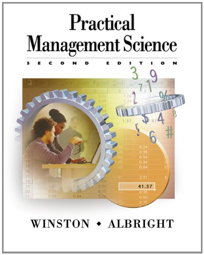 Practical Management Science Spreadsheet Modeling and Applications 2nd 2003 (Revised) 9780534424350 Front Cover