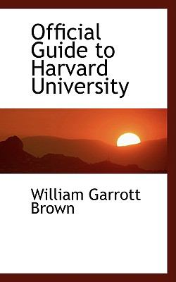 Official Guide to Harvard University:   2008 edition cover