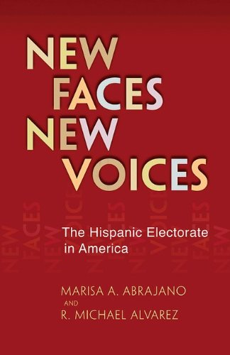 New Faces, New Voices The Hispanic Electorate in America  2012 edition cover