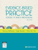 Evidence-Based Practice Across the Health Professions  2nd 2013 edition cover