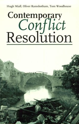 Contemporary Conflict Resolution The Prevention, Management and Transformation of Deadly Conflict  1999 9780745620350 Front Cover