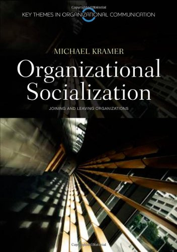 Organizational Socialization Joining and Leaving Organizations  2010 edition cover
