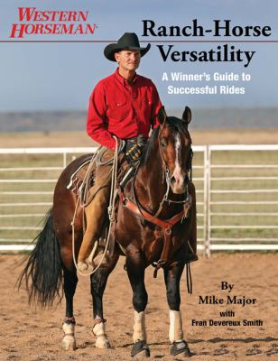 Ranch-Horse Versatility A Winner's Guide to Successful Rides  2011 edition cover