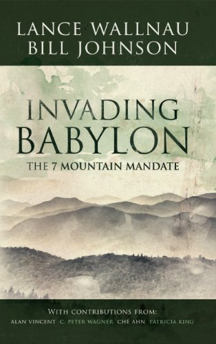 Invading Babylon The 7 Mountain Mandate N/A edition cover