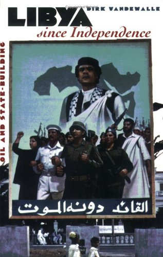 Libya since Independence Oil and State-Building N/A edition cover