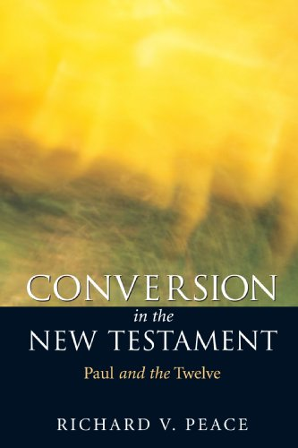 Conversion in the New Testament Paul and the Twelve  1999 edition cover