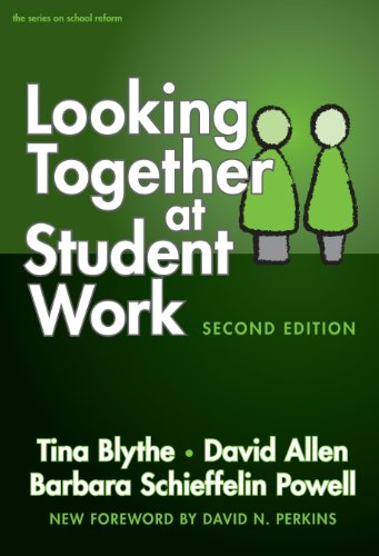 Looking Together at Student Work A Companion Guide to Assessing Student Learning 2nd 2008 (Revised) edition cover