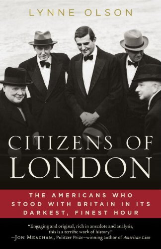 Citizens of London The Americans Who Stood with Britain in Its Darkest, Finest Hour N/A 9780812979350 Front Cover