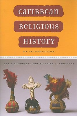 Caribbean Religious History An Introduction  2010 edition cover