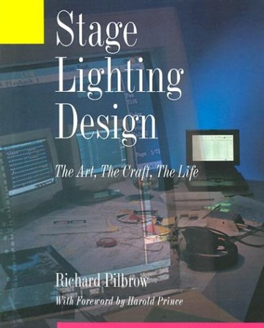 Stage Lighting Design The Art - The Craft - The Life  2008 edition cover