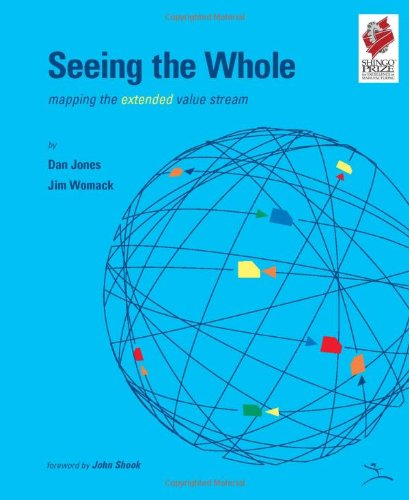 Seeing the Whole Mapping the Extended Value Stream  2002 edition cover