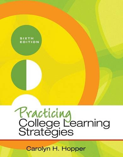 Practicing College Learning Strategies  6th 2013 9781111833350 Front Cover