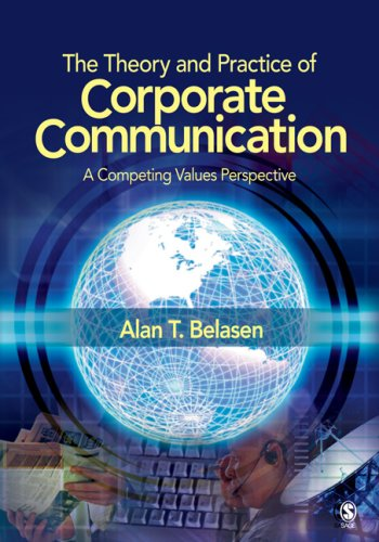 Theory and Practice of Corporate Communication A Competing Values Perspective  2008 edition cover
