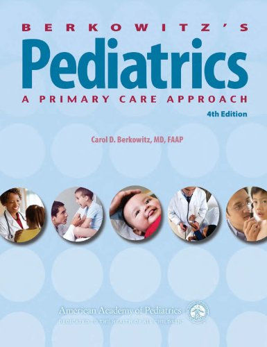 Pediatrics A Primary Care Approach 4th 2011 (Revised) edition cover