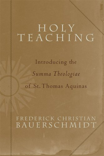 Holy Teaching Introducing the Summa Theologiae of St. Thomas Aquinas  2005 edition cover