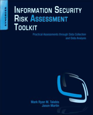 Information Security Risk Assessment Practical Assessments Through Data Collection and Data Analysis  2012 edition cover