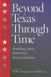 Beyond Texas Through Time Breaking Away from Past Interpretations  2011 edition cover