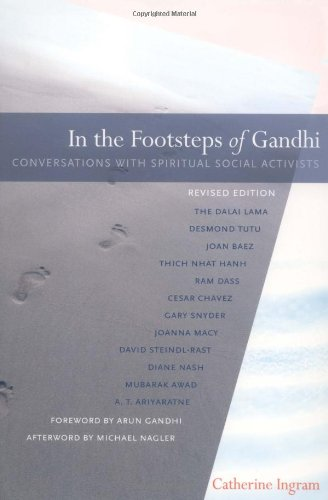 In the Footsteps of Gandhi Conversations with Spiritual Social Activists  2003 (Revised) edition cover